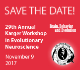 29th Karger Workshop for Evolutionary Neuroscience