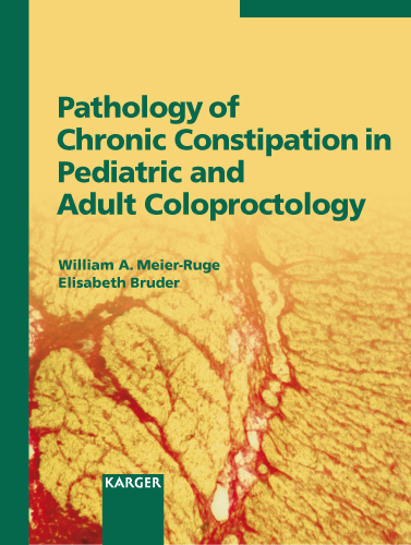 Pathology of Chronic Constipation in Pediatric and Adult