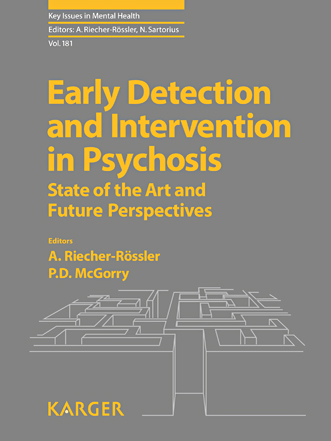 Early Detection and Intervention in Psychosis - FullText